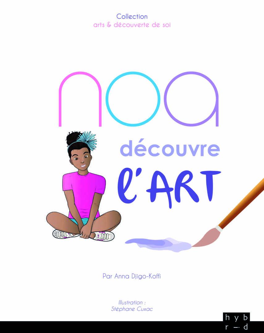 « Noa découvre l'art »